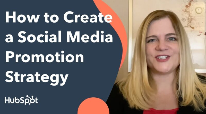 How to Create a Social Media Promotion Strategy