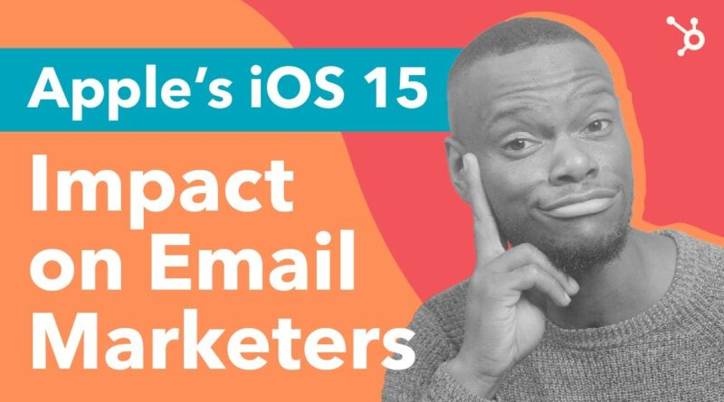 How to Save Your Email Marketing Campaign from Apple's iOS 15